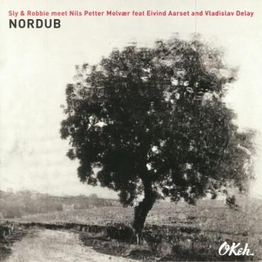 "Sly & Robbie meet Nils Petter Molvaer feat Eivind Aarset and Vladislav Delay "" Nordub """