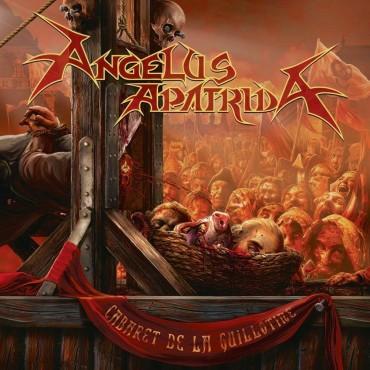 """Angelus Apatrida """" Cabaret de la guillotine """""""
