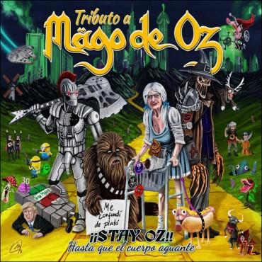 """Tributo a Mago de Oz """" Stay Oz-Hasta que el cuerpo aguante """""""