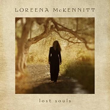 "Loreena McKennitt "" Lost souls """