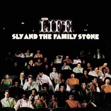 """Sly and the family stone """" Life """""""