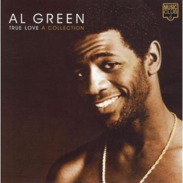 """Al Green """" True love: A collection """""""