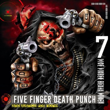 """Five Finger Death Punch """" And justice for none """""""