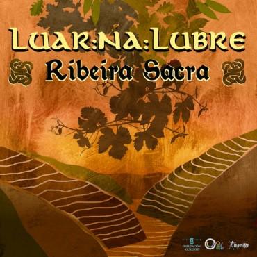 """Luar Na Lubre """" Ribeira sacra """""""