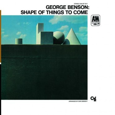 "George Benson "" Shape of things to come """