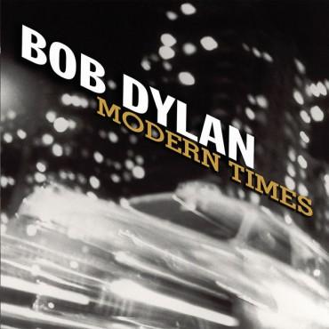 """Bob Dylan """" Modern times """""""
