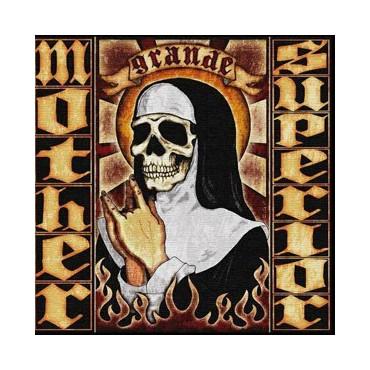 "Mother Superior "" Grande """