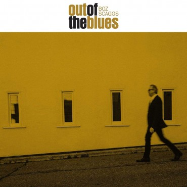"""Boz Scaggs """" Out of the blues """""""