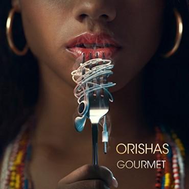 "Orishas "" Gourmet """