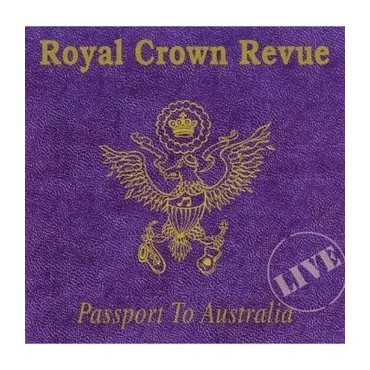 "Royal Crown Revue "" Passport to Australia """