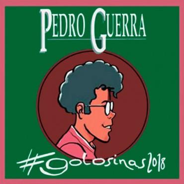 """Pedro Guerra """" Golosinas 2018 """""""