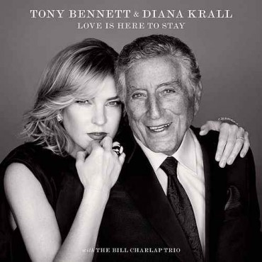 """Tony Bennett & Diana Krall """" Love is here to stay """""""