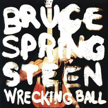 "Bruce Springsteen "" Wrecking ball """