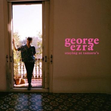"""George Ezra """" Staying at tamara's """""""
