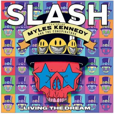 "Slash & The conspirators "" Living the dream """
