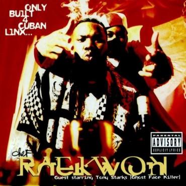 "Raekwon "" Only built 4 cuban linx """