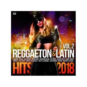 Reggaeton & Latin hits 2018 vol.2 V/A
