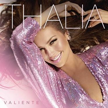 """Thalia """" Valiente """""""