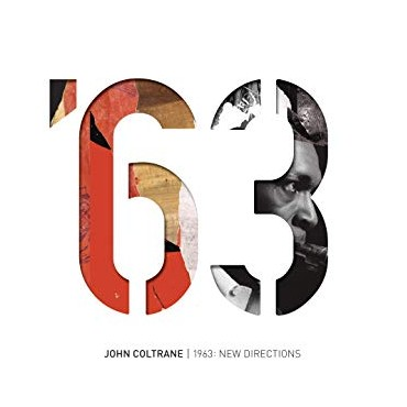 "John Coltrane "" 1963:New directions """