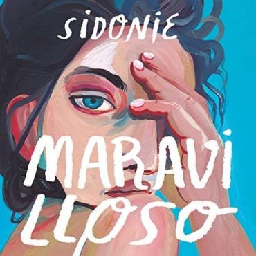 """Sidonie """" Lo más maravilloso """""""