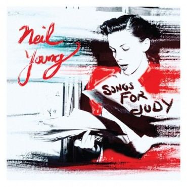"""Neil Young """" Songs for Judy """""""