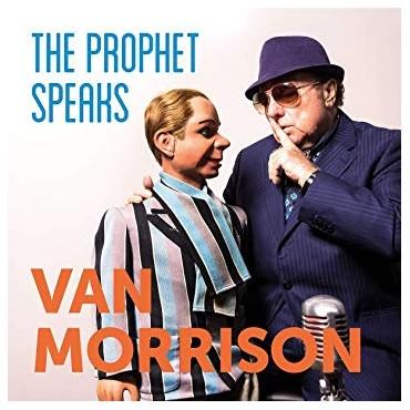 """Van Morrison """" The prophet speaks """""""