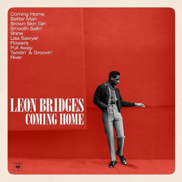 "Leon Bridges "" Coming home """