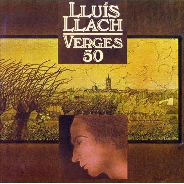 """Lluís LLach """" Verges 50 """""""