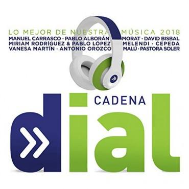 """Cadena Dial """" Lo mejor de nuestra música 2018 """" V/A"""