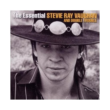 "Stevie Ray Vaughan and Double Trouble "" The Essential """