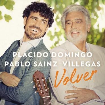 """Plácido Domingo & Pablo Sainz-Villegas """" Volver """""""