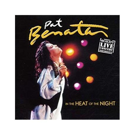 "Pat Benatar "" In the heat of the night """