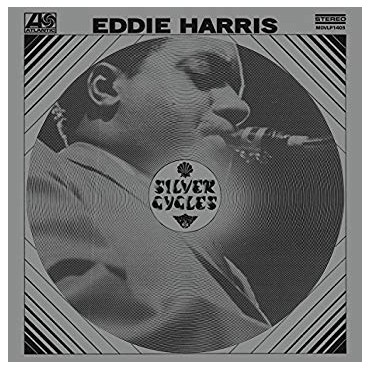 "Eddie Harris "" Silver cycles """