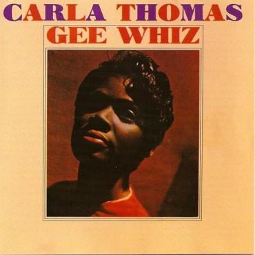 """Carla Thomas """" Gee whiz """""""