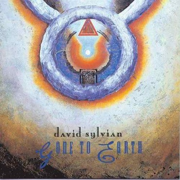 """David Sylvian """" Gone to earth """""""