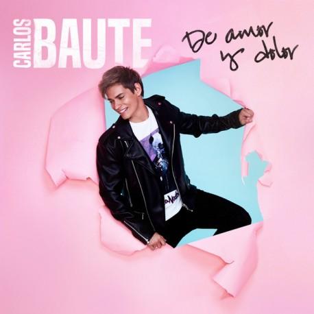 """Carlos Baute """" De amor y dolor """""""
