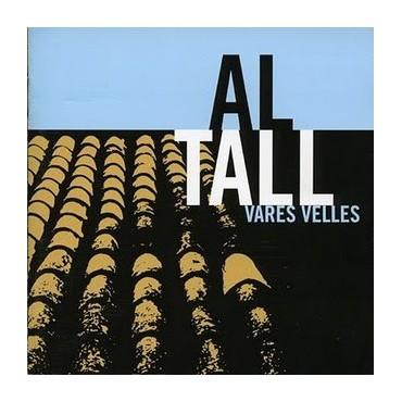 """Al Tall """" Vares velles """""""