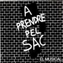 """A prendre pel sac """" El musical """""""