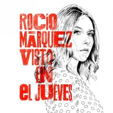 """Rocío Márquez """" Visto en el jueves """""""