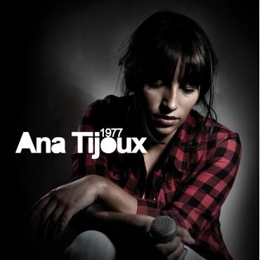 """Ana Tijoux """" 1977 """""""