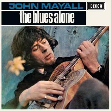 """John Mayall """" Blues alone """""""