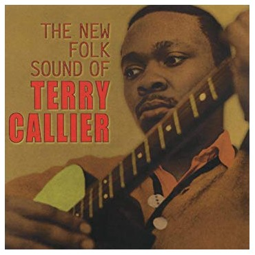 "Terry Callier "" The new folk sound of Terry Callier """