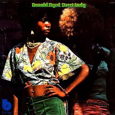 "Donald Byrd "" Street lady """