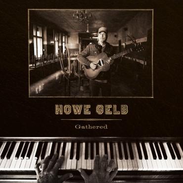 "Howe Gelb "" Gathered """