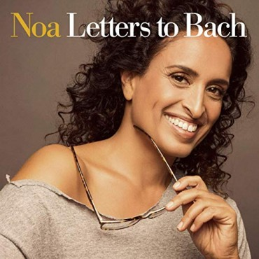 "Noa "" Letters to Bach """