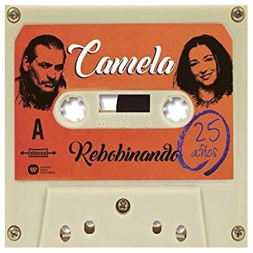 """Camela """" Rebobinando """""""