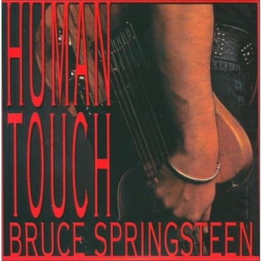 "Bruce Springsteen "" Human touch """