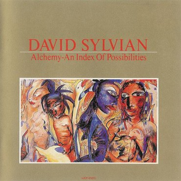 """David Sylvian """" Alchemy an index of possibilities """""""