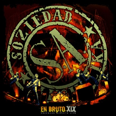 "Soziedad Alkoholika "" En bruto XIX """