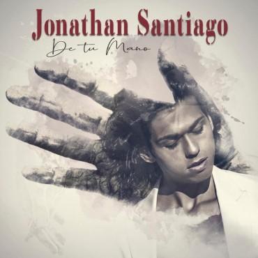 """Jonathan Santiago """" De tu mano """""""